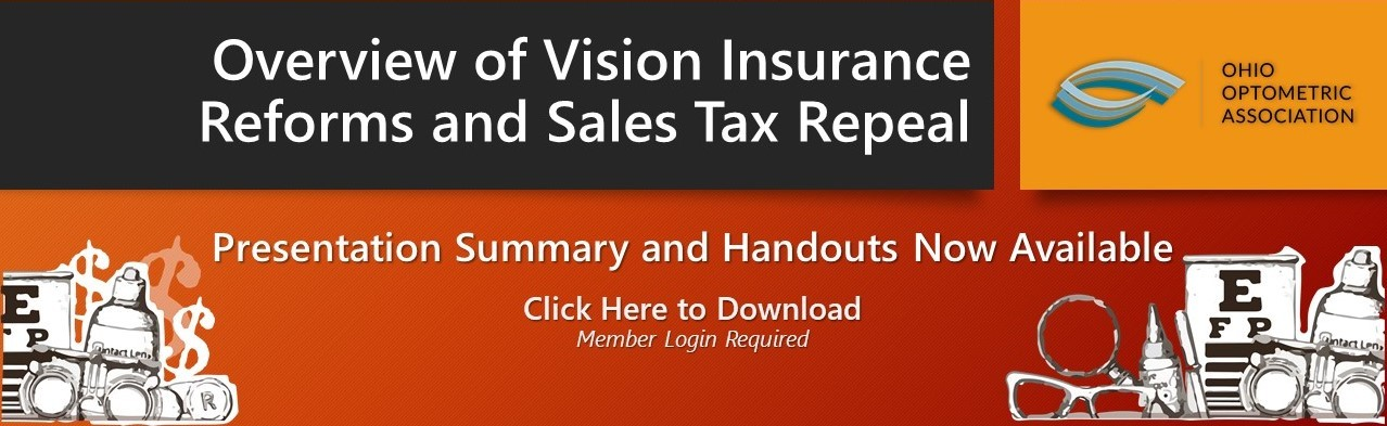 Overview of Vision Insurance Reforms and Sales Tax Repeal